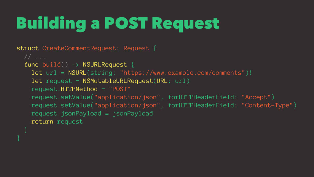 Building a POST Request struct CreateCommentReq...