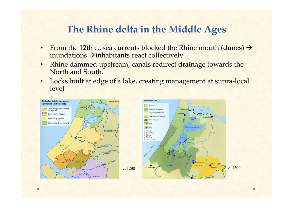 The Rhine delta in the Middle Ages The Rhine de...