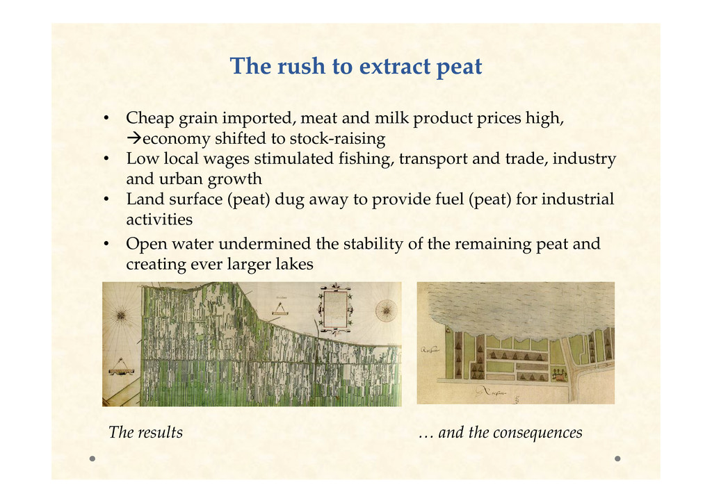 The rush to extract peat The rush to extract pe...