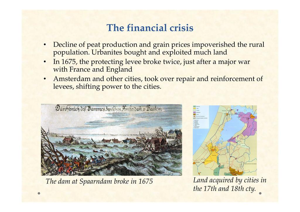 The financial crisis The financial crisis • Dec...
