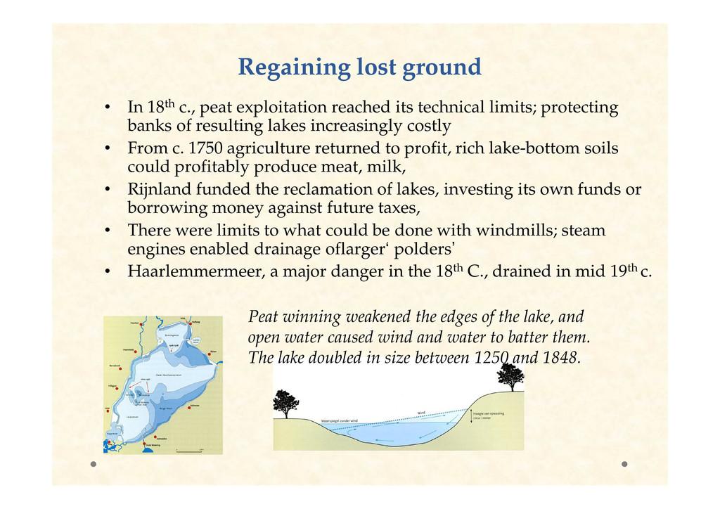 Regaining lost ground Regaining lost ground • I...