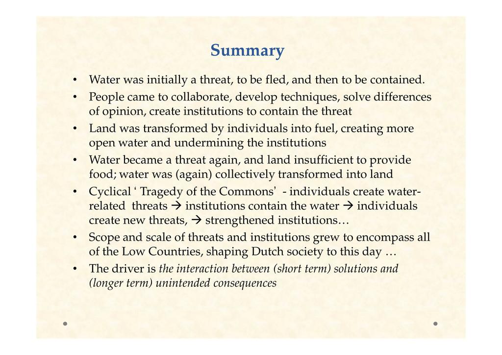 Summary Summary • Water was initially a threat,...