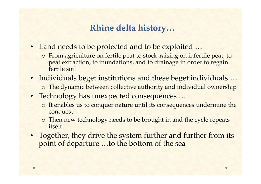 Rhine delta history… Rhine delta history… • Lan...