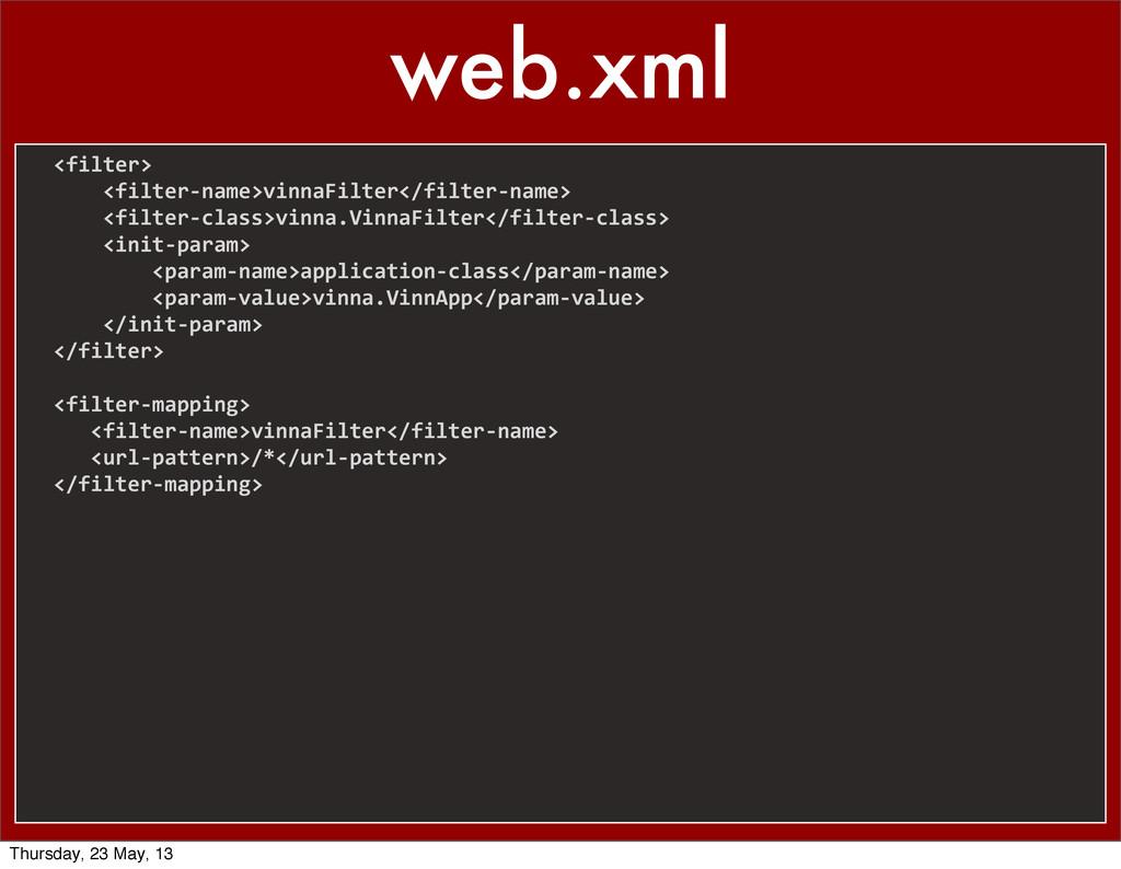 web.xml     <filter>    ...