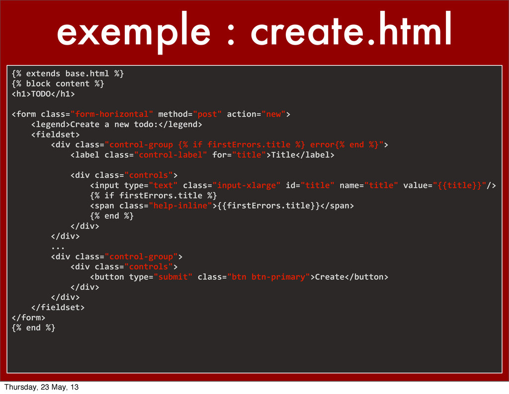 exemple : create.html {% extends base.htm...