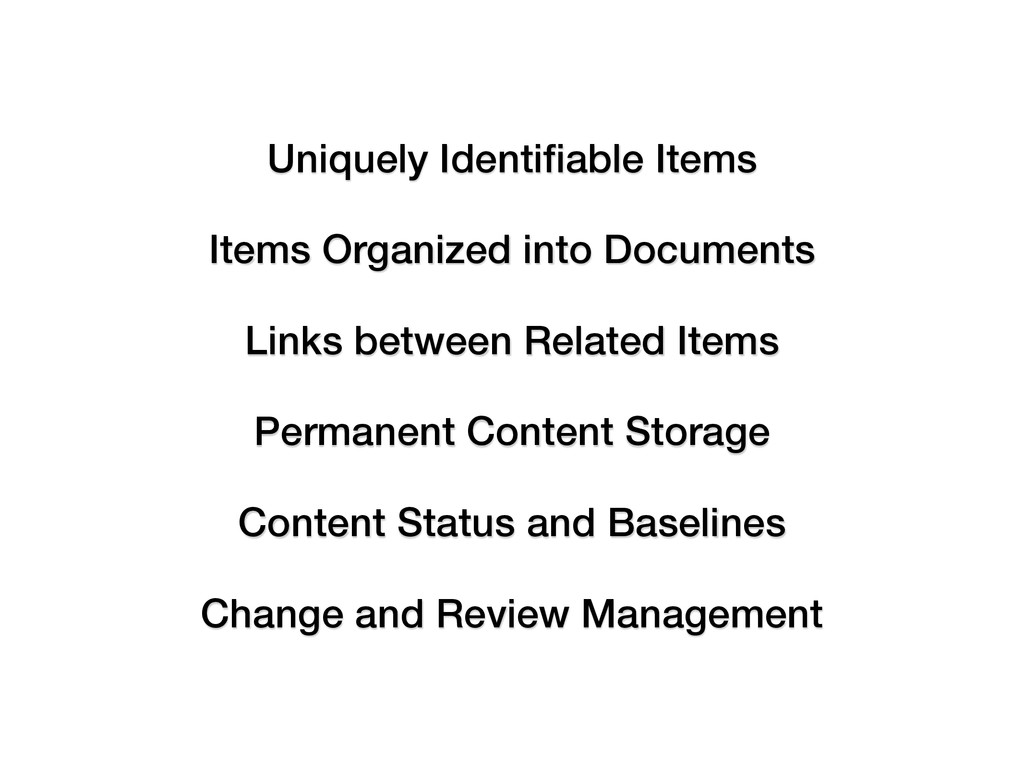 Uniquely Identifiable Items Items Organized into...