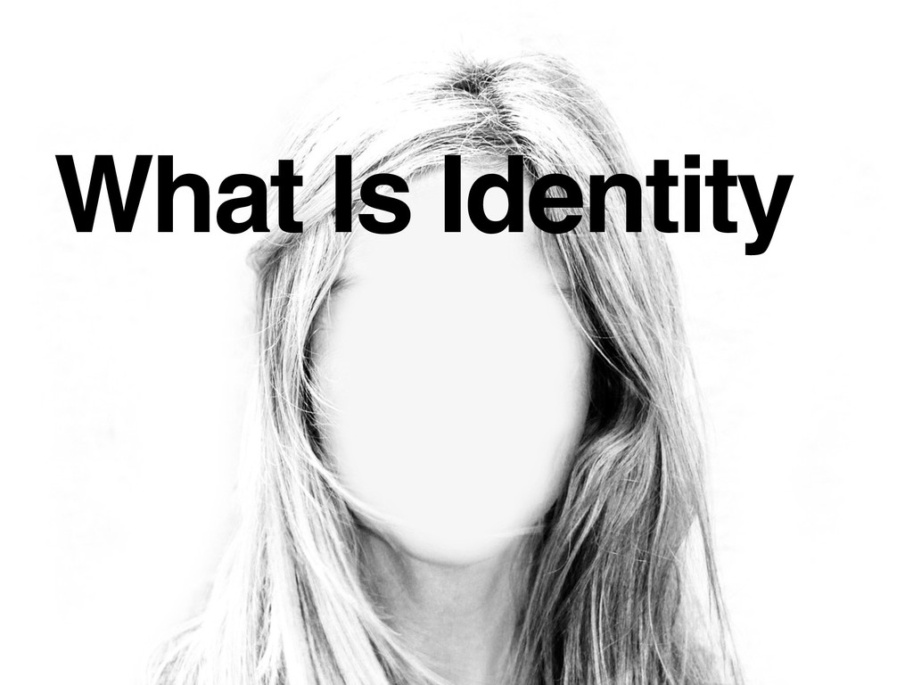 What Is Identity