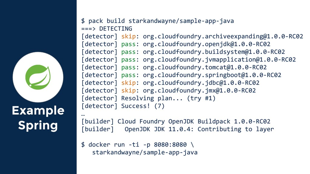 Example Spring $ pack build starkandwayne/sampl...