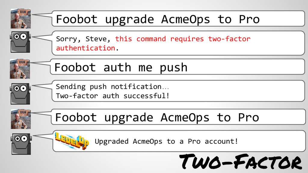 Foobot upgrade AcmeOps to Pro Sorry, Steve, thi...