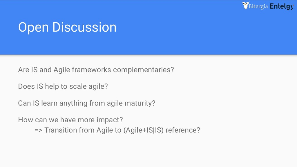 Open Discussion Are IS and Agile frameworks com...