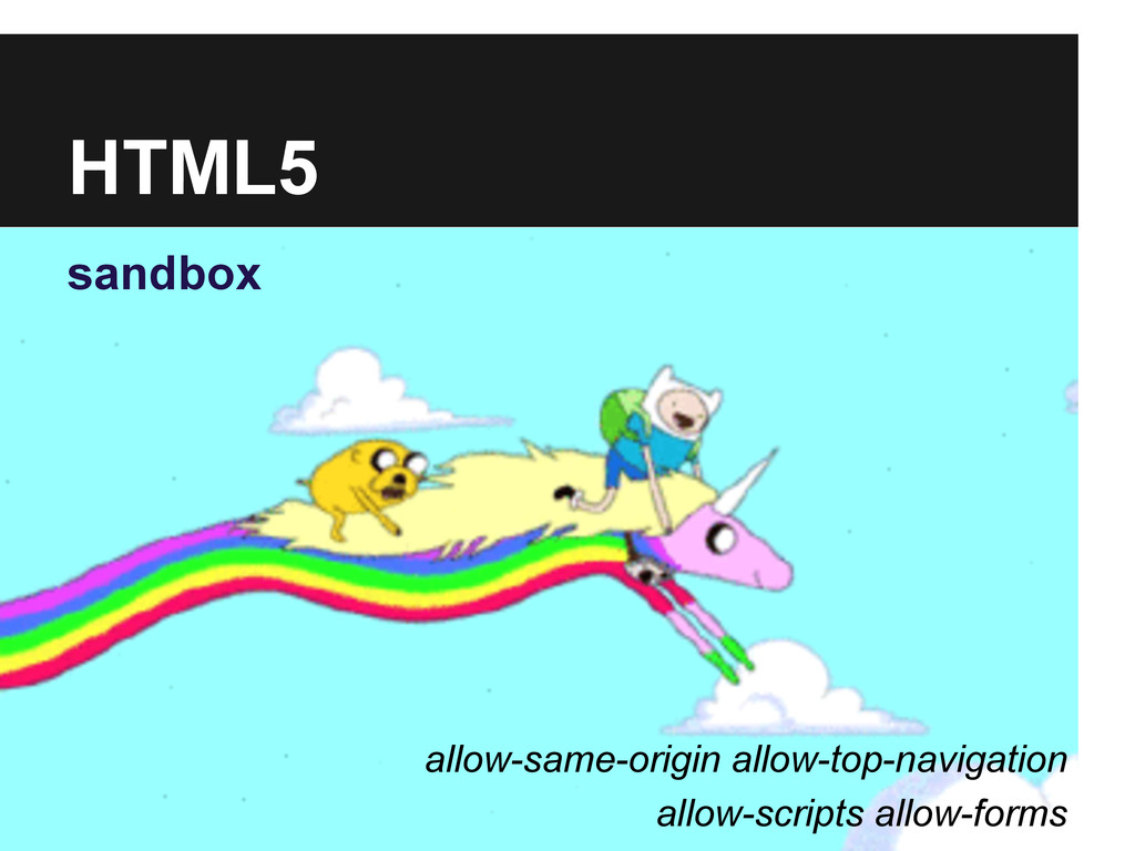 HTML5 sandbox allow-same-origin allow-top-navig...