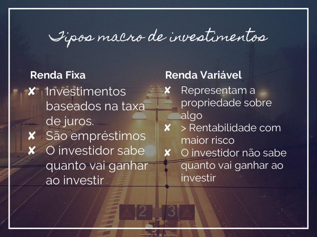 Renda Fixa ✘ Investimentos baseados na taxa de ...