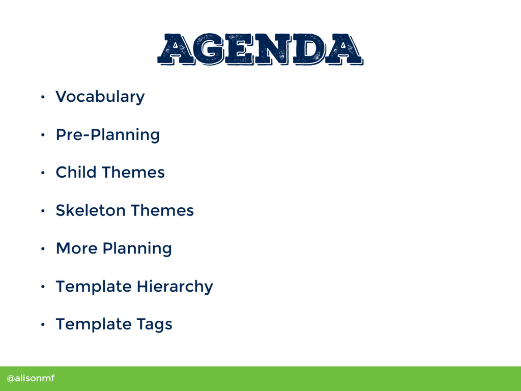 @alisonmf AGENDA • Vocabulary • Pre-Planning • ...