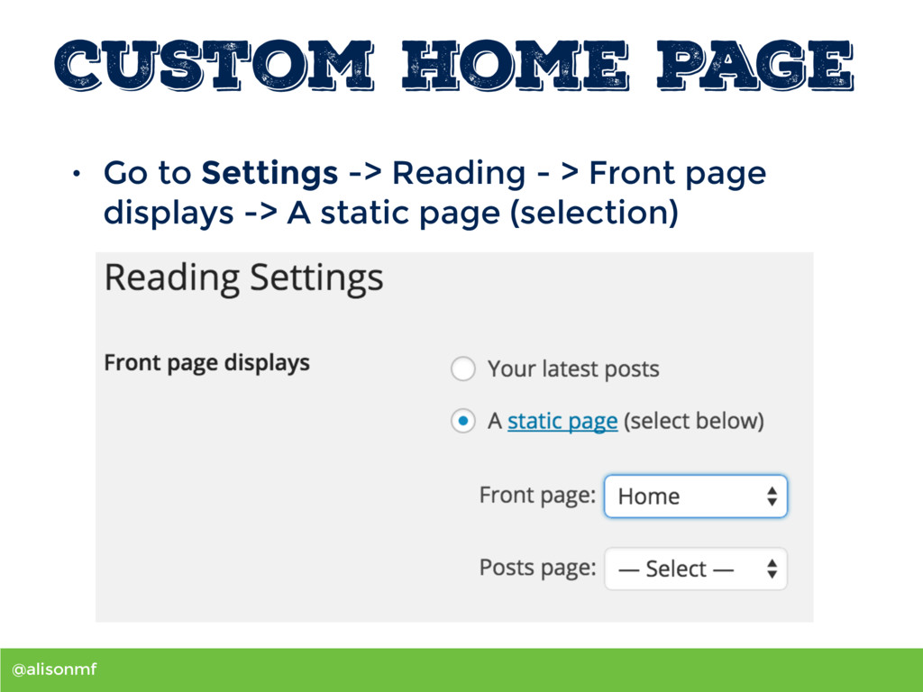 @alisonmf Custom Home Page • Go to Settings -> ...