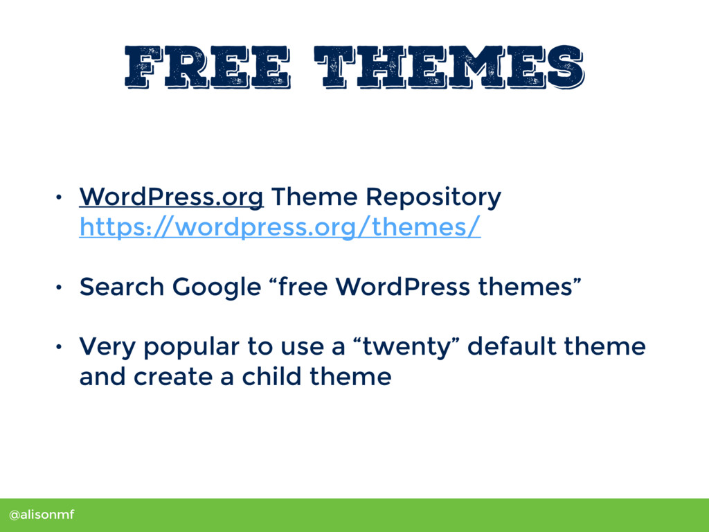 @alisonmf Free Themes • WordPress.org Theme Rep...