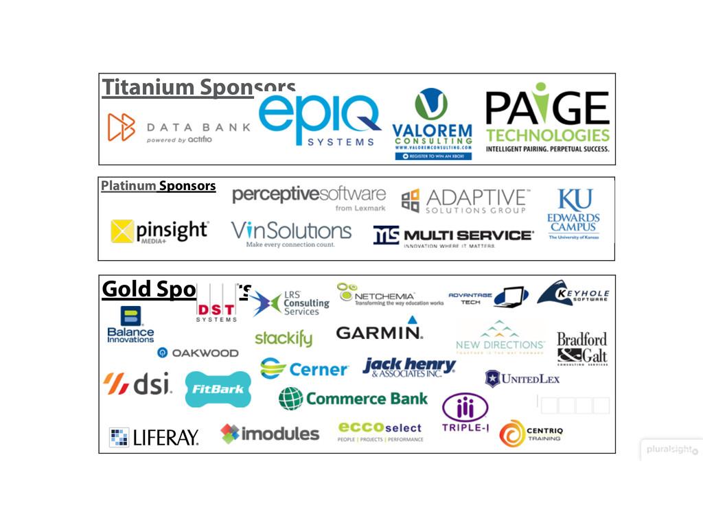 Titanium Sponsors Platinum Sponsors Gold Sponso...