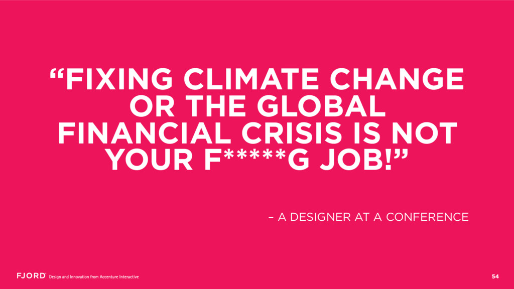 "54 ""FIXING CLIMATE CHANGE OR THE GLOBAL FINANCI..."