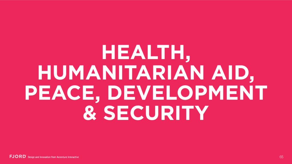 HEALTH, HUMANITARIAN AID, PEACE, DEVELOPMENT & ...