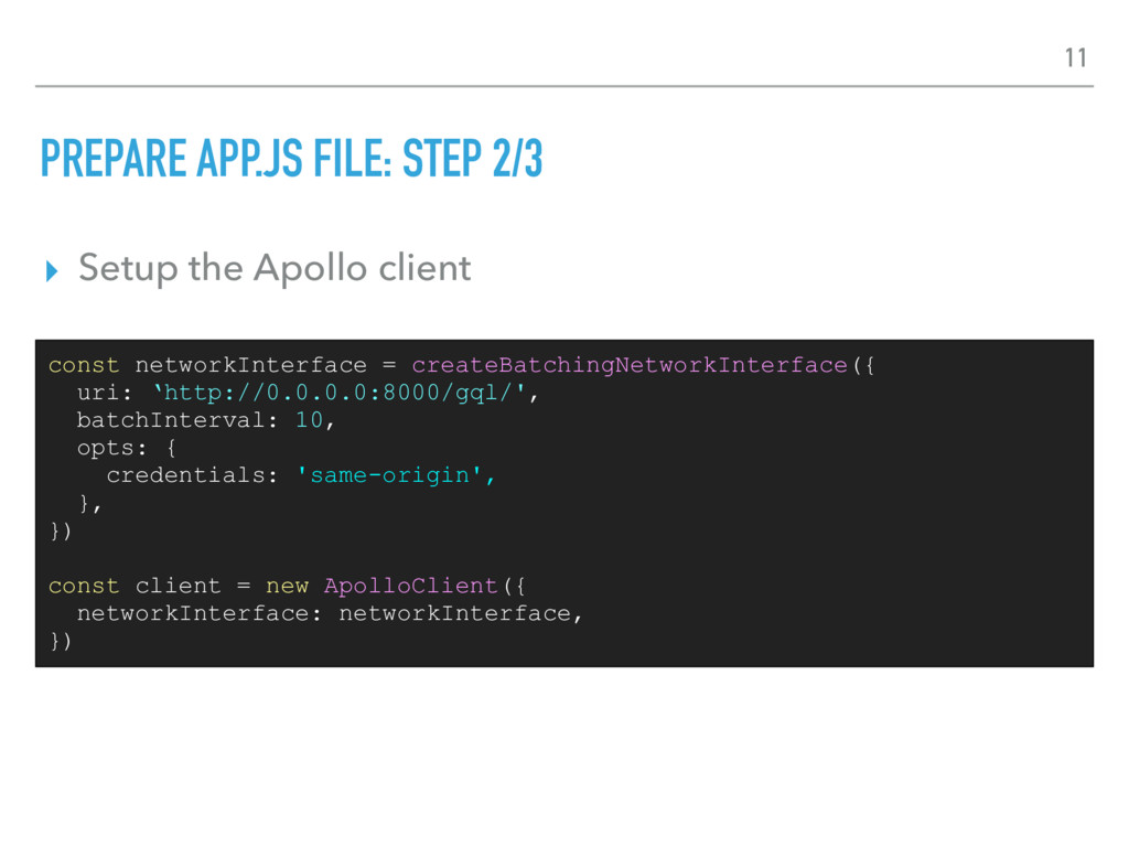 PREPARE APP.JS FILE: STEP 2/3 ▸ Setup the Apoll...
