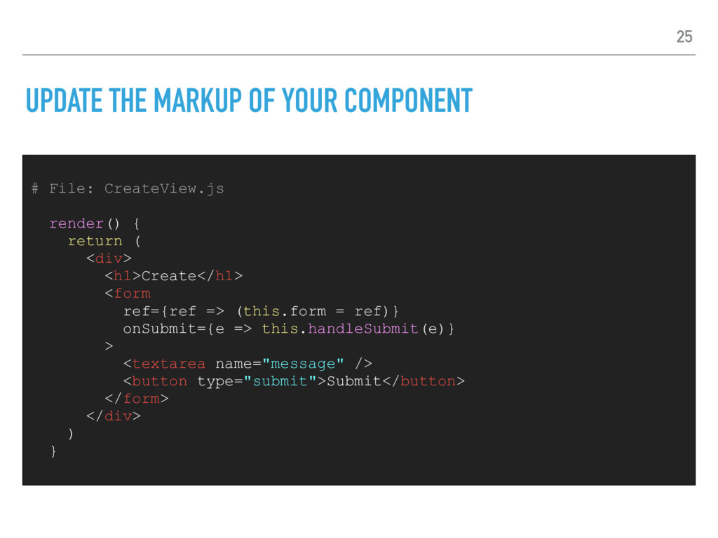 UPDATE THE MARKUP OF YOUR COMPONENT # File: Cre...