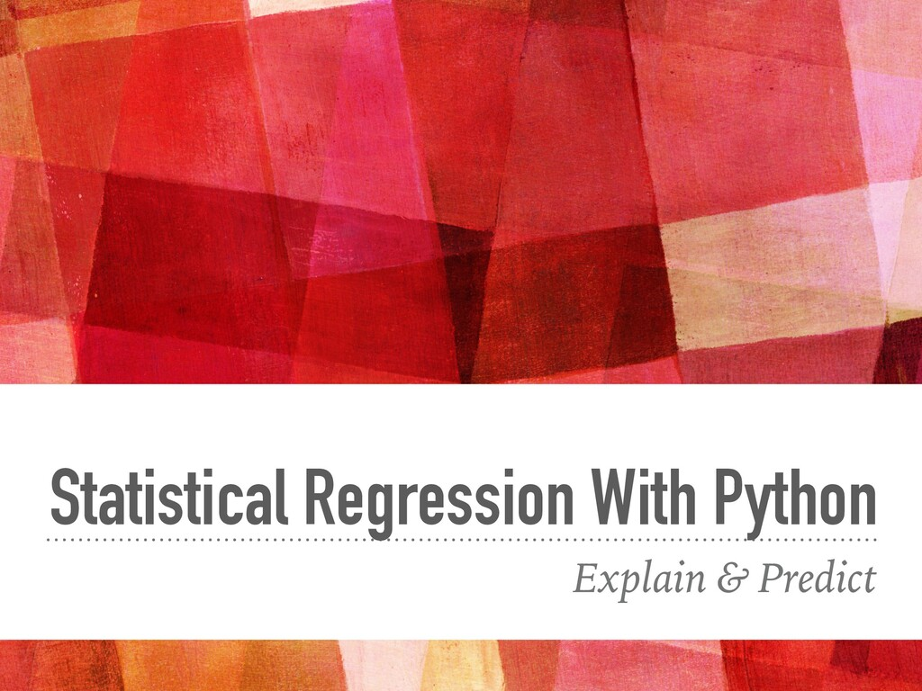 Statistical Regression With Python Explain & Pr...