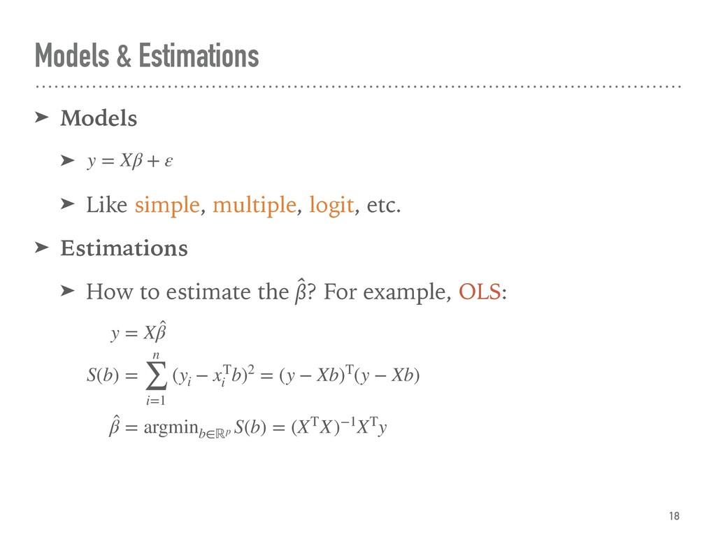 Models & Estimations ➤ Models ➤ ➤ Like simple, ...
