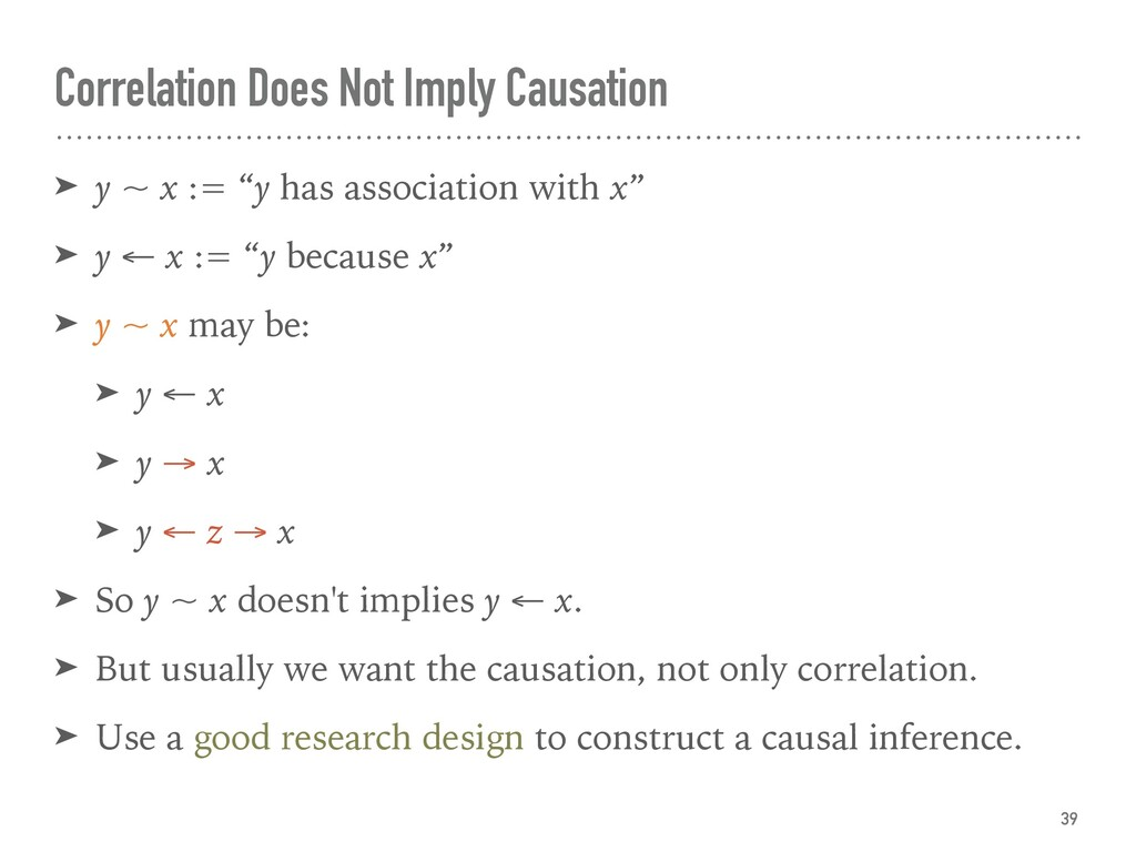 Correlation Does Not Imply Causation ➤ y ~ x :=...