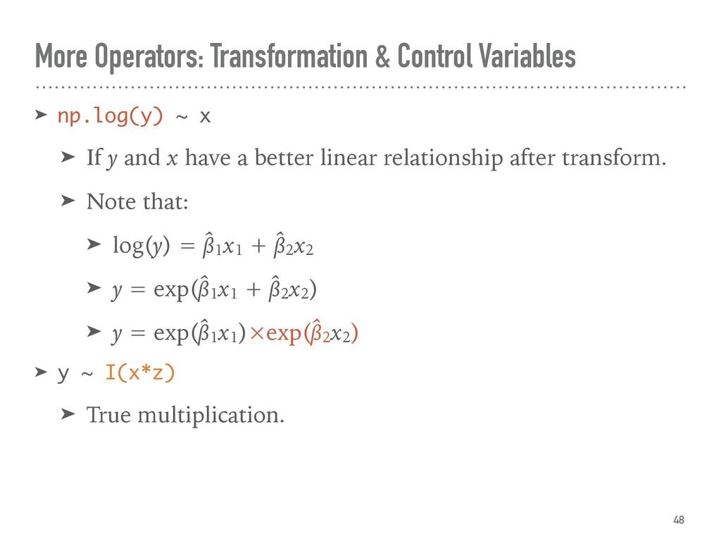 More Operators: Transformation & Control Variab...