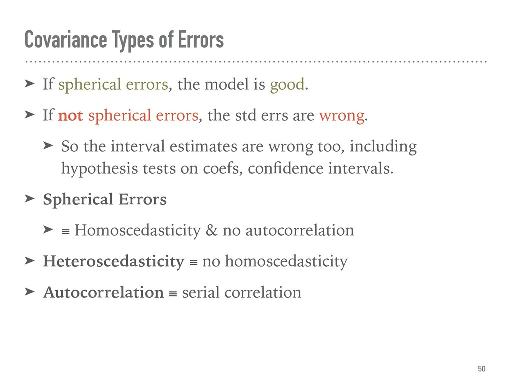 ➤ If spherical errors, the model is good. ➤ If ...