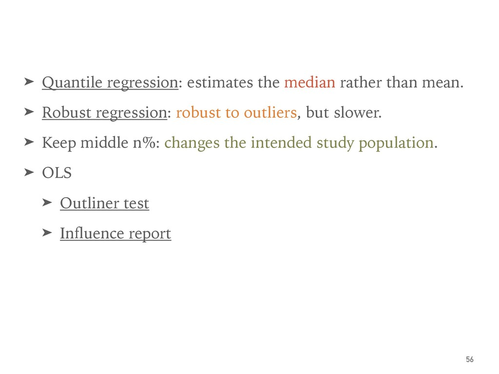 ➤ Quantile regression: estimates the median rat...