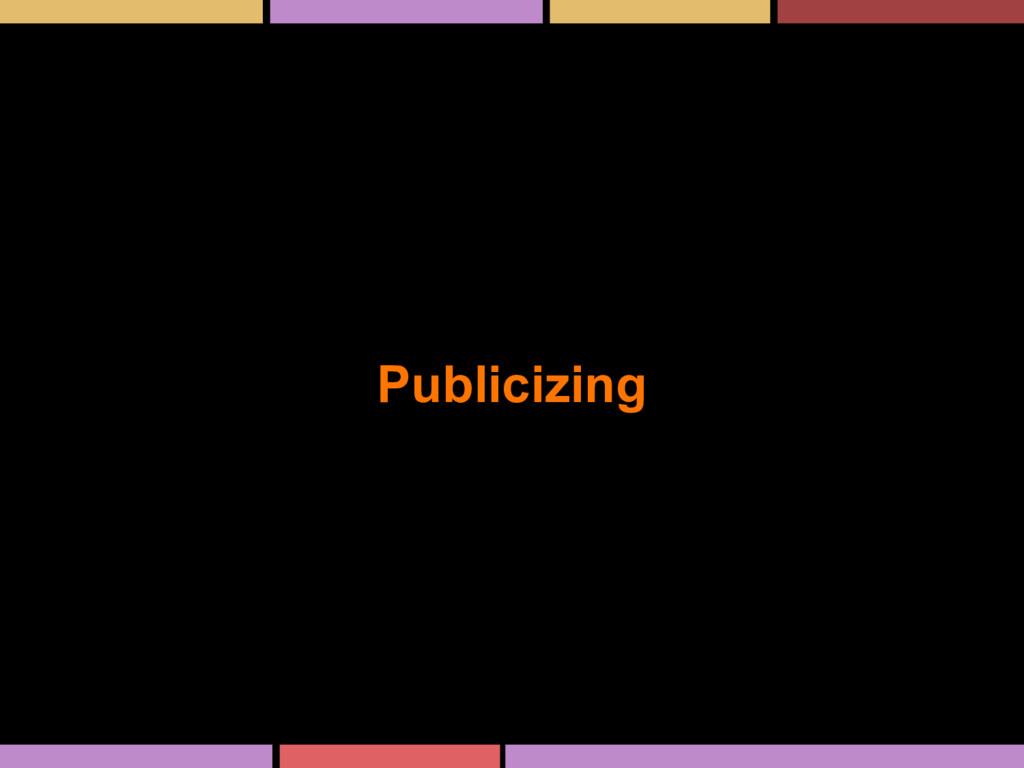 Publicizing