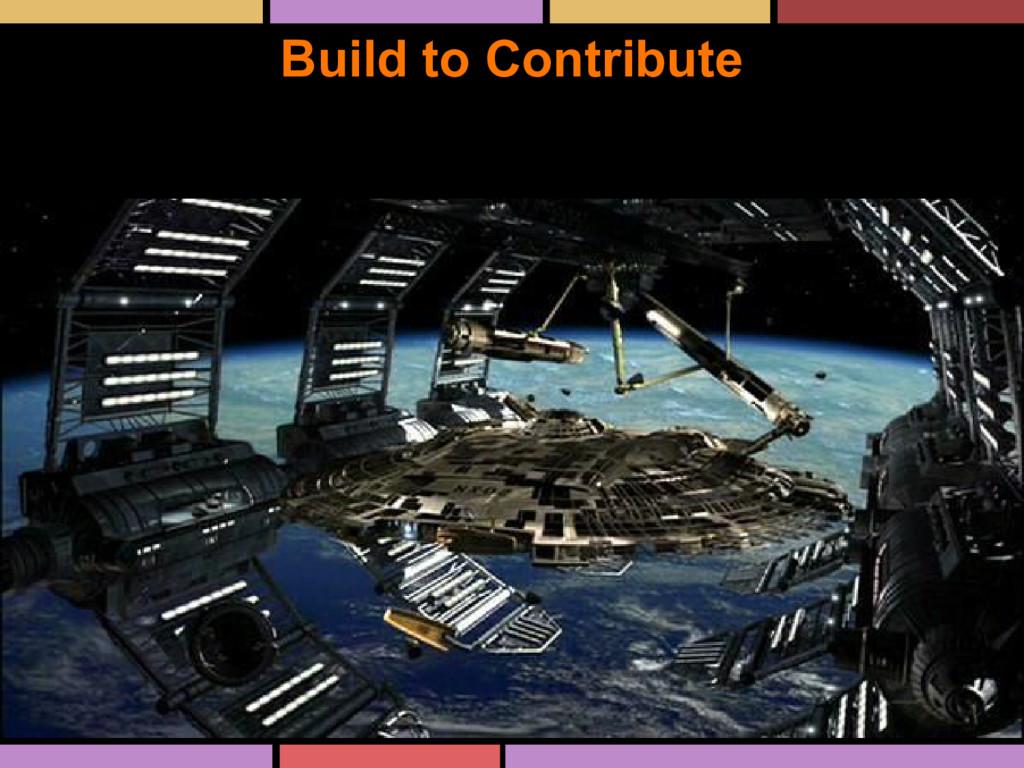 Build to Contribute