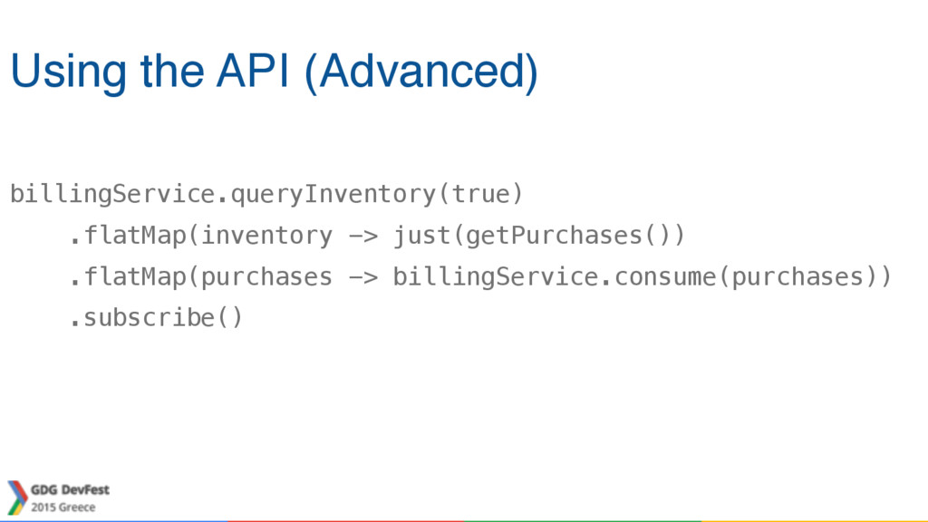 billingService.queryInventory(true) .flatMap(in...