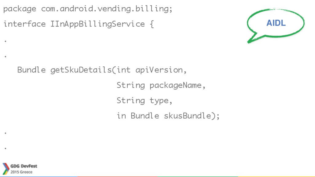 package com.android.vending.billing; interface ...