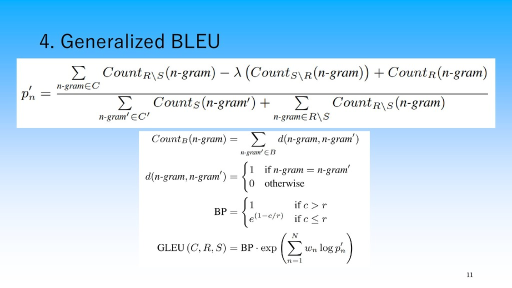 4. Generalized BLEU 11