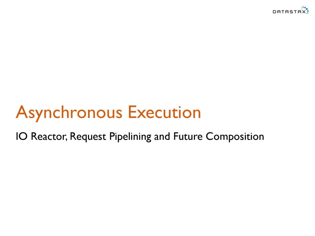 Asynchronous Execution IO Reactor, Request Pipe...