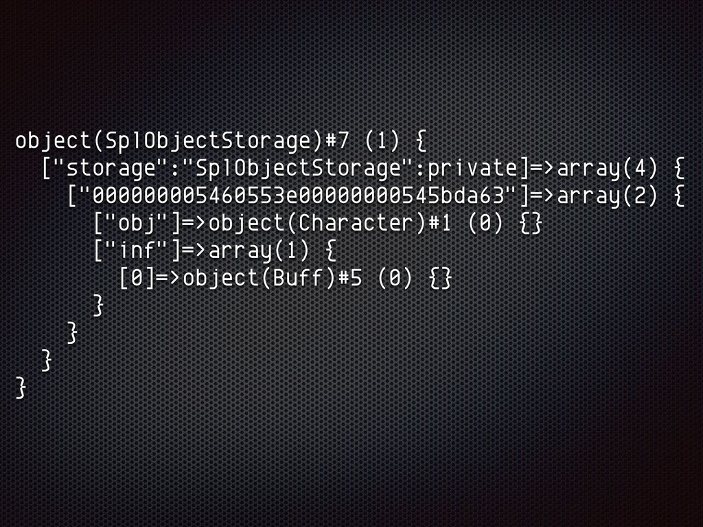 "object(SplObjectStorage)#7 (1) { [""storage"":""Sp..."