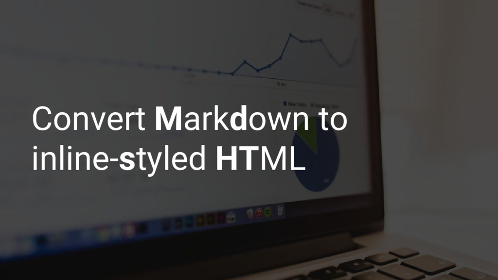 Convert Markdown to inline-styled HTML