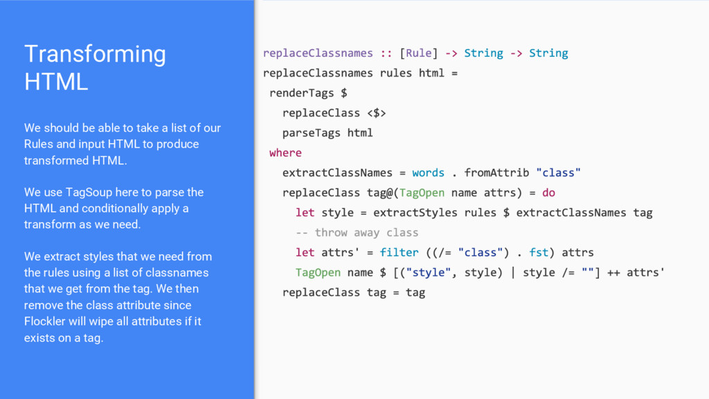Transforming HTML We should be able to take a l...