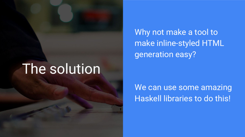 The solution Why not make a tool to make inline...