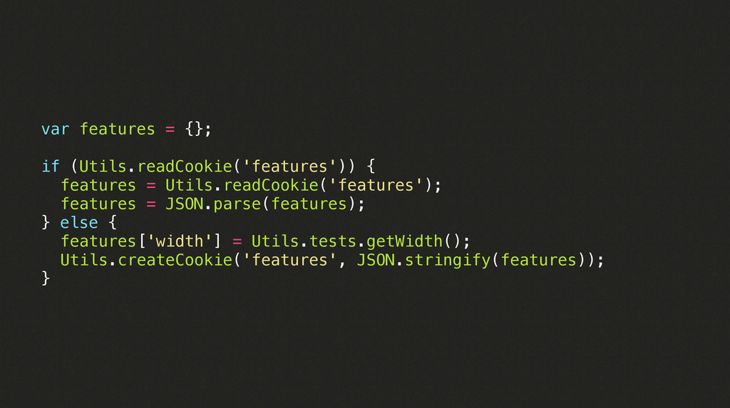 var features = {}; if (Utils.readCookie('featur...