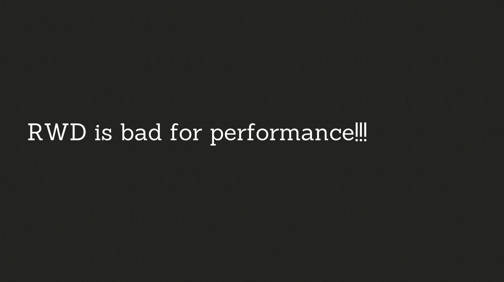 RWD is bad for performance!!!