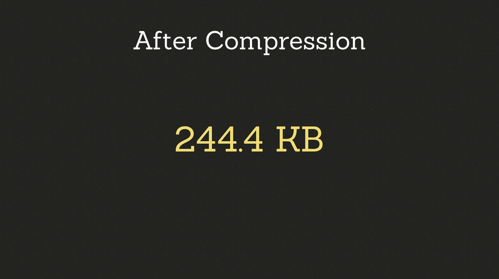 244.4 KB After Compression