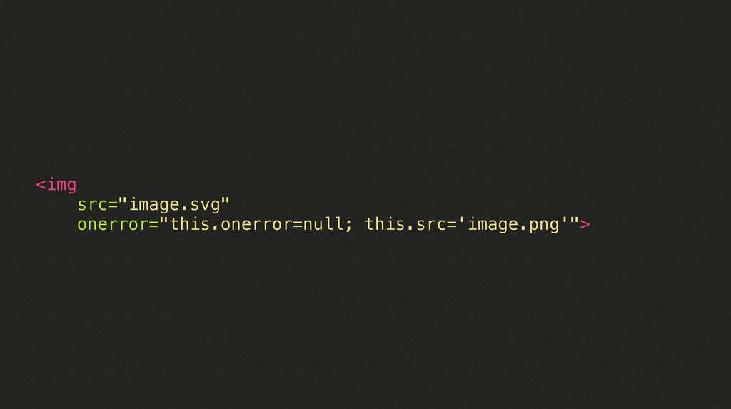 "<img src=""image.svg"" onerror=""this.onerror=null..."
