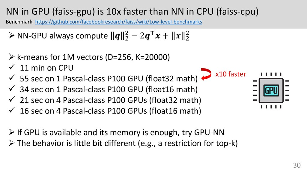 NN in GPU (faiss-gpu) is 10x faster than NN in ...