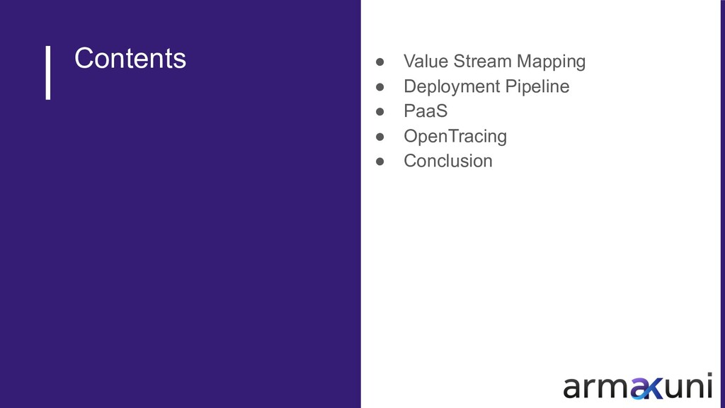 Contents ● Value Stream Mapping ● Deployment Pi...