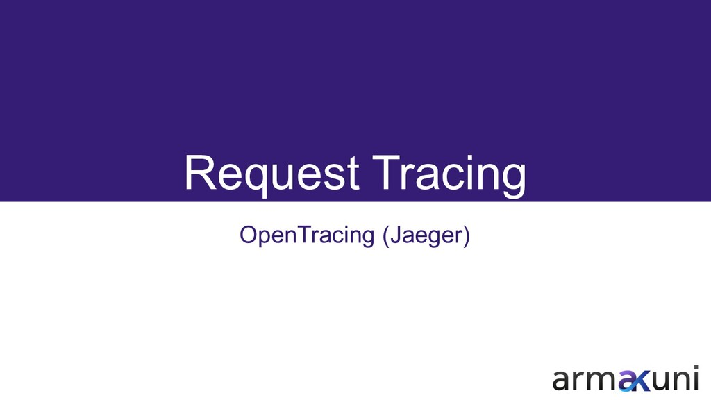 Request Tracing OpenTracing (Jaeger)
