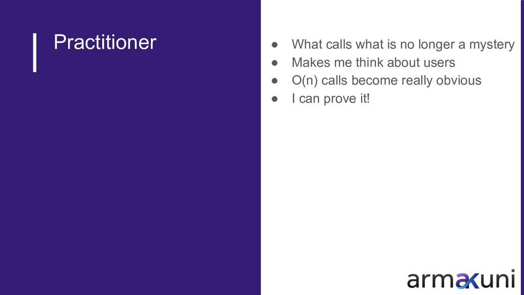 Practitioner ● What calls what is no longer a m...