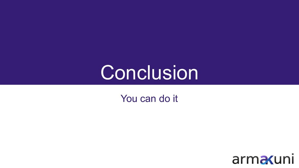 Conclusion You can do it