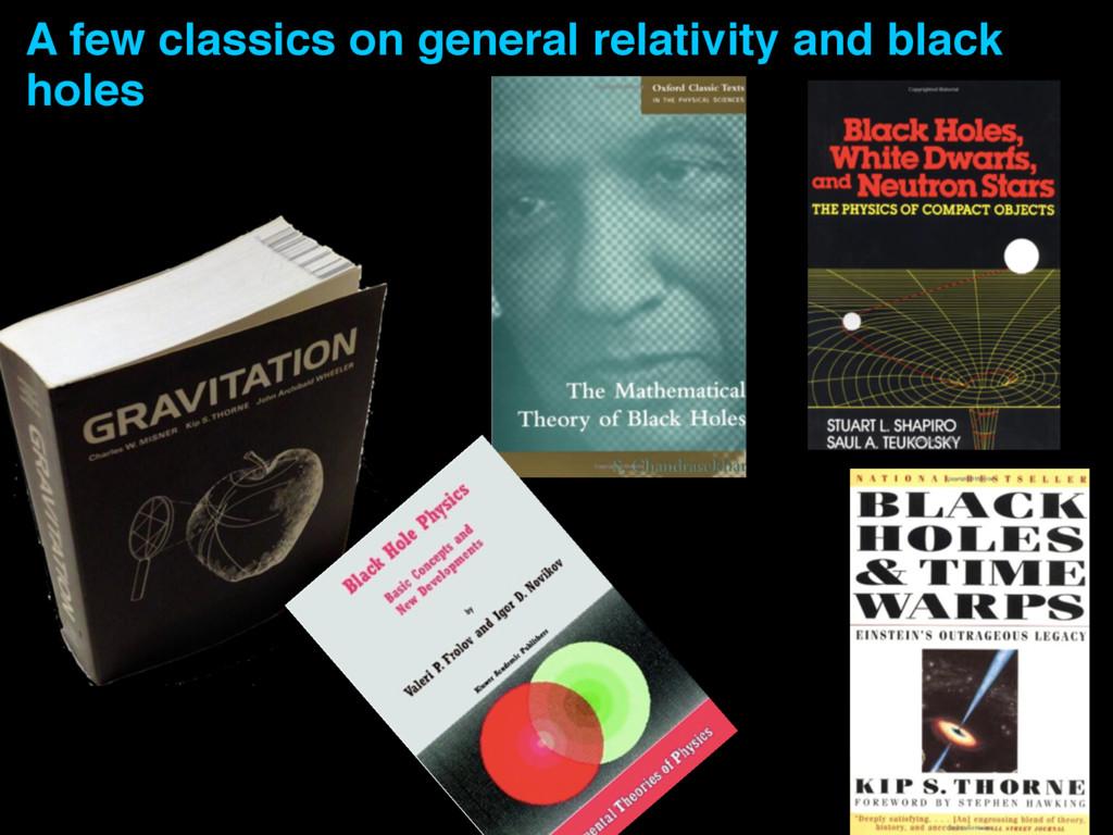 A few classics on general relativity and black ...